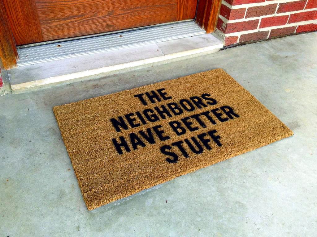 the-neighbors-have-better-stuff