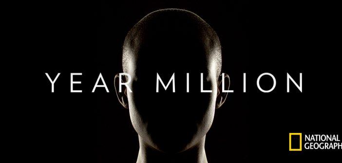 «Year Million», η νέα καθηλωτική σειρά από το National Geographic!